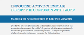 Endocrine Fact Sheet: Disrupt the Confusion with Facts
